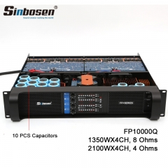 Sinbosen FP10000Q Standard Version 10 PCS Capacitors 2100 Watt Power Amplifier 4 CH Professional Amplifier For 15 Inch Speaker